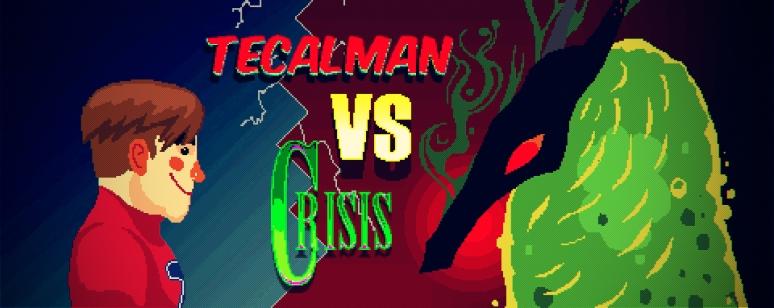 Tecalman VS Crisis PIXEL